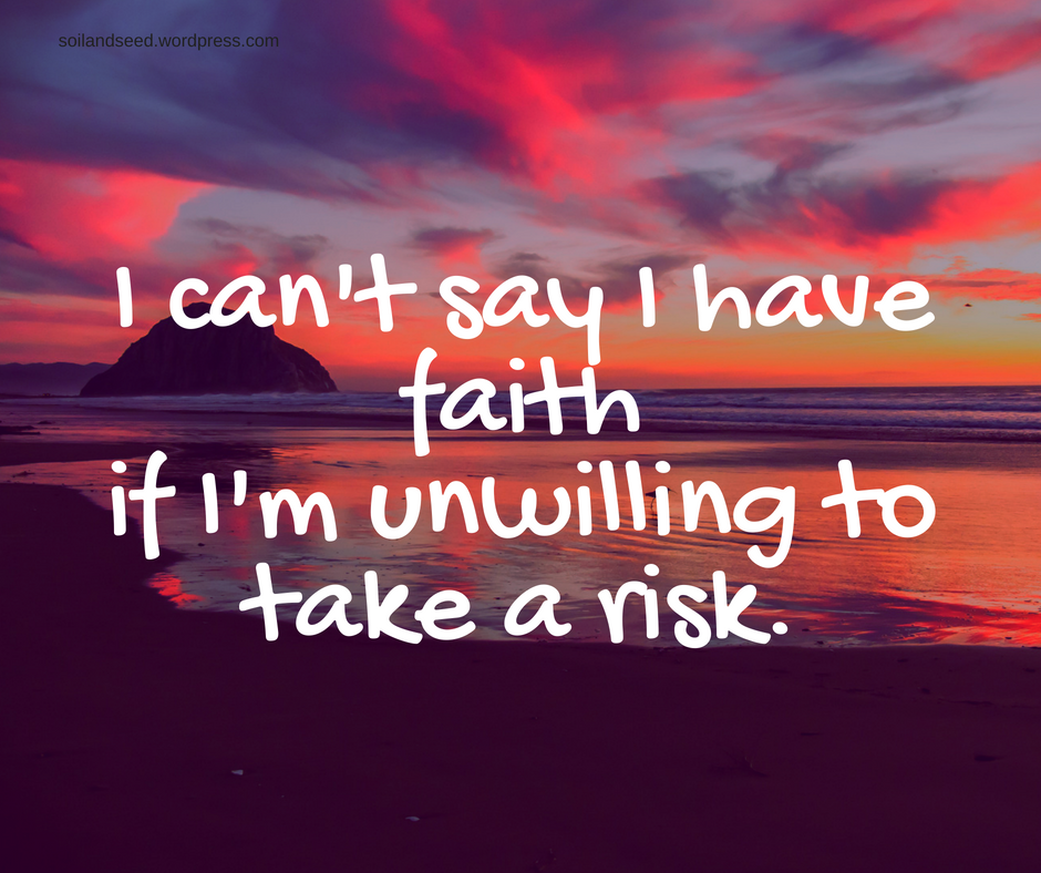 Faith Involves Risk.png